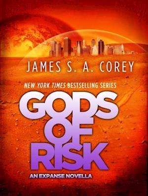 Gods of Risk af James S A Corey