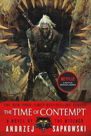 Bog paperback The Time of Contempt af Andrzej Sapkowski