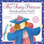 Graduation Girl! (The Very Fairy Princess)