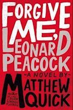 Forgive Me, Leonard Peacock af Matthew Quick