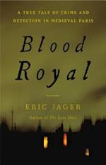 Blood Royal af Eric Jager