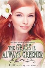 Grass Is Always Greener (Belles)