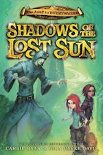Shadows of the Lost Sun (The Map to Everywhere, nr. 3)
