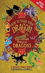 The Complete Book of Dragons (How to Train Your Dragon (Heroic Misadventures of Hiccup Horrendous Haddock III))
