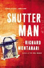 Shutter Man (Balzano and Byrne)