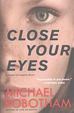 Close Your Eyes (Joseph O'loughlin, nr. 8)