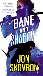 Bane and Shadow (Empire of Storms, nr. 2)