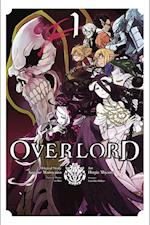 Overlord, Volume 1 af Kugane Maruyama, Satoshi Oshio