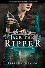 Stalking Jack the Ripper af Kerri Maniscalco