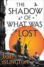 The Shadow of What Was Lost (Licanius Trilogy, nr. 1)