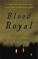 Blood Royal af Eric Jager