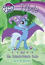 Trixie and the Razzle-Dazzle Ruse (My Little Pony Chapter Books)