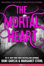 Mortal Heart (Beautiful Creatures The Untold Stories)