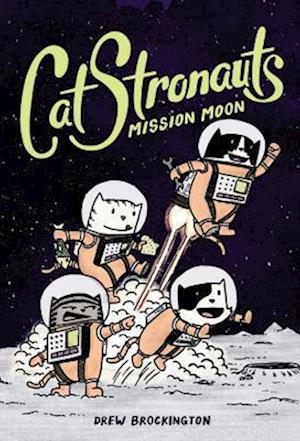 Bog, hardback CatStronauts 1 af Drew Brockington