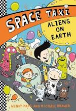 Space Taxi: Aliens on Earth (Space Taxi, nr. 6)