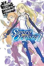 Is It Wrong to Try to Pick Up Girls in a Dungeon? On the Side Sword Oratoria 1 (Is It Wrong to Try to Pick Up Girls in a Dungeon)