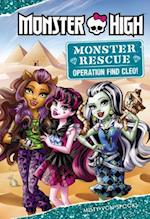 Monster High: Monster Rescue: Operation Find Cleo! (Monster Rescue)