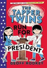 The Tapper Twins Run for President (Tapper Twins, nr. 3)