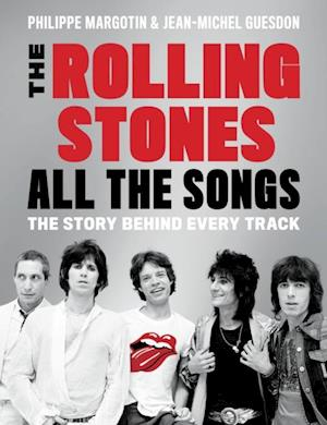 Rolling Stones All the Songs af Philippe Margotin, Jean-Michel Guesdon