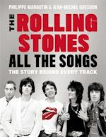 The Rolling Stones All the Songs af Philippe Margotin