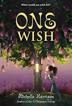 One Wish (13 Treasures Trilogy)