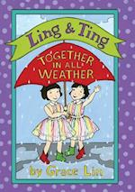 Together in All Weather (Ling and Ting)
