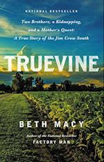 Truevine af Beth Macy