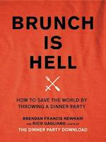 Brunch Is Hell af Brendan Francis Newnam