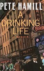 A Drinking Life (Masters of Latin Literature)