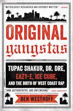 Original Gangstas af Ben Westhoff