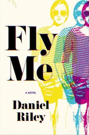 Bog, hardback Fly Me af Daniel Riley