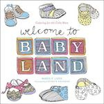 Welcome to Baby Land