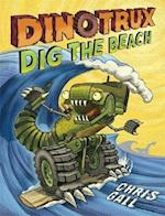 Dinotrux Dig the Beach (Dinotrux)