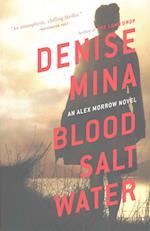 Blood, Salt, Water (Alex Morrow Novels)