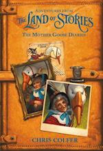 The Mother Goose Diaries (Land of Stories)