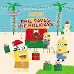 Phil Saves the Holidays! (Minions)