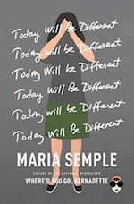 Today Will Be Different af Maria Semple