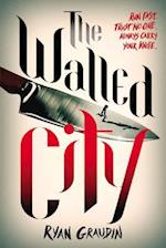 The Walled City af Ryan Graudin