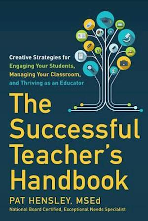 The Successful Teacher's Handbook