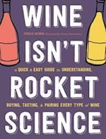Wine Isn't Rocket Science