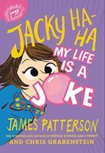 My Life Is a Joke (Jacky Ha Ha)