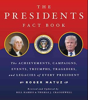Bog, paperback The Presidents Fact Book af Roger Matuz