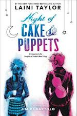 Night of Cake & Puppets (Daughter of Smoke Bone)