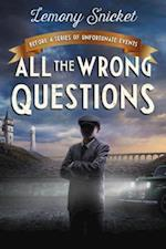 All the Wrong Questions: Question 1 (All the Wrong Questions)