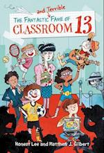 The Fantastic and Terrible Fame of Classroom 13 (Classroom 13)