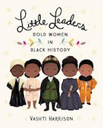 Little Leaders af Vashti Harrison
