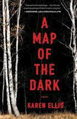 A Map of the Dark af Karen Ellis