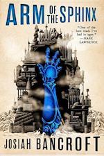Arm of the Sphinx af Josiah Bancroft