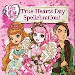 True Hearts Day Spellebration! (Ever After High)