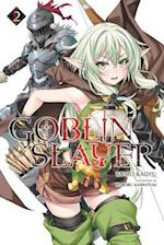 Goblin Slayer, Volume 2 (Goblin Slayer Light Novel, nr. 2)